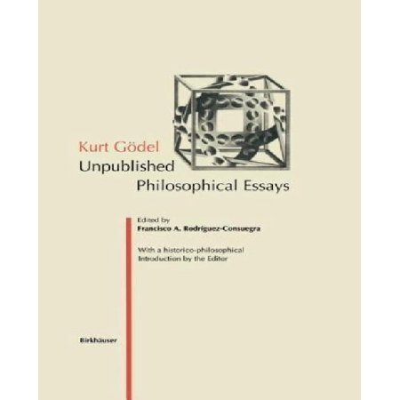 Kurt G del: Unpublished Philosophical Essays