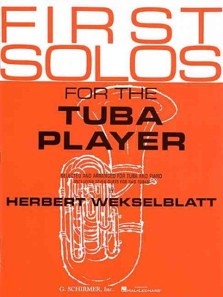 First Solos for the Tuba Player by Schirmer G Books