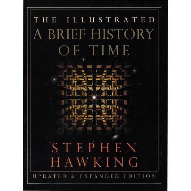 The Illustrated A Brief History of Time : Updated and Expanded Edition