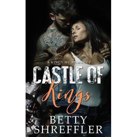 Castle of Kings : (A Kings MC Romance)
