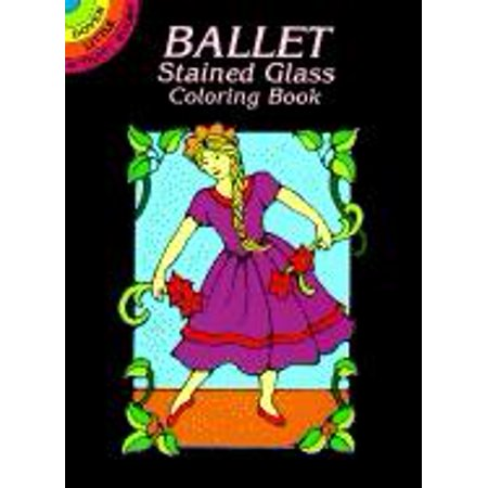 Dover Little Activity Books: Ballet Stained Glass Coloring Book (Paperback)](Stained Glass Coloring Pages)