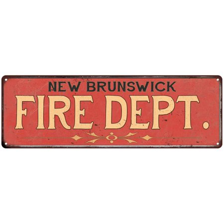 NEW BRUNSWICK FIRE DEPT. Home Decor Metal Sign Police Gift 8x24 108240013645 ()