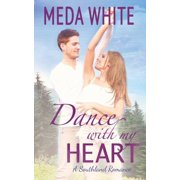 Dance with My Heart : A Southland Romance