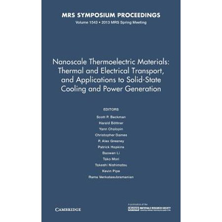 Solid State Thermo (Nanoscale Thermoelectric Materials: Thermal and Electrical Transport, and Applications to Solid-State Cooling and Power Generation: Volume)