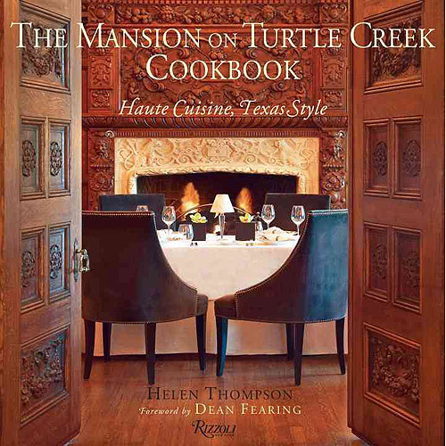 The Mansion on Turtle Creek Cookbook: Haute Cuisine, Texas Style