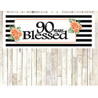 Number 90- 90th Birthday Anniversary Party Blessed Years Wall Decoration Banner 10 x 50inches