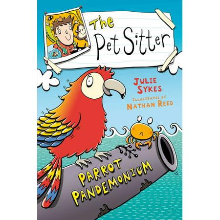 The Pet Sitter: Parrot Pandemonium - eBook