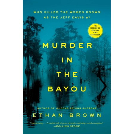 Murder in the Bayou : Who Killed the Women Known as the Jeff Davis 8?](Jeff The)