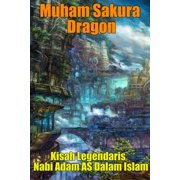 Kisah Legendaris Nabi Adam AS Dalam Islam - eBook