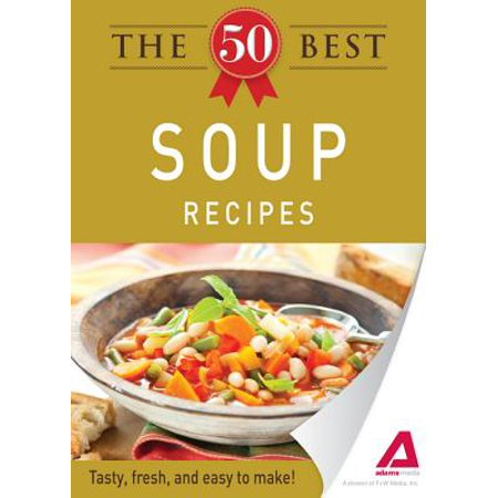 The 50 Best Soup Recipes - eBook (Best Miso Soup Recipe)
