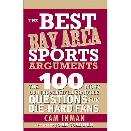 The Best Bay Area Sports Arguments - eBook