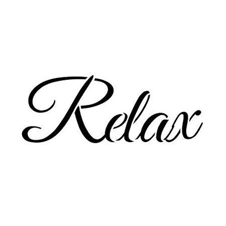 Relax Stencil by StudioR12 | Elegant Script Word Art - Small 11 x 5 Reusable Mylar Template | Painting, Chalk, Mixed Media | Use for Journaling, DIY Home Decor -