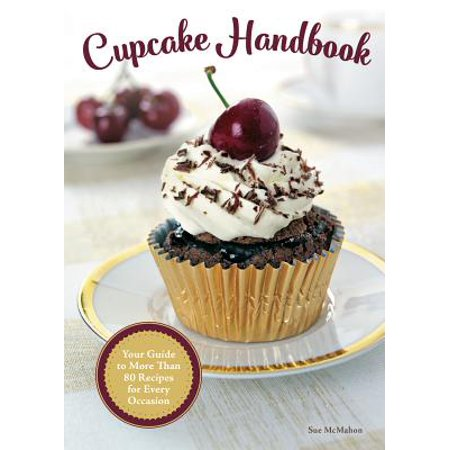 Halloween Cupcake Recipes From Scratch (Cupcake Handbook : Your Guide to More Than 80 Recipes for Every)