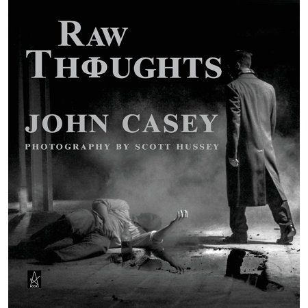 Raw Thoughts: A mindful fusion of literary and photographic art (Hardcover)