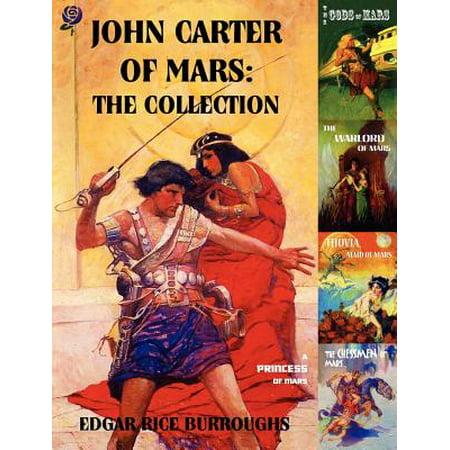 John Carter Halloween (John Carter of Mars : The Collection - A Princess of Mars; The Gods of Mars; The Warlord of Mars; Thuvia, Maid of Mars; The Chessmen of)