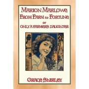 MARION MARLOWE - From Farm to Fortune - eBook