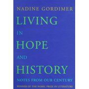 Living in Hope and History : Notes from Our Century