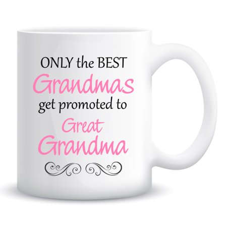 only the best grandmas get promoted to great grandma coffee mug
