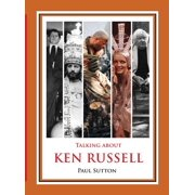 Talking about Ken Russell (Deluxe Edition)