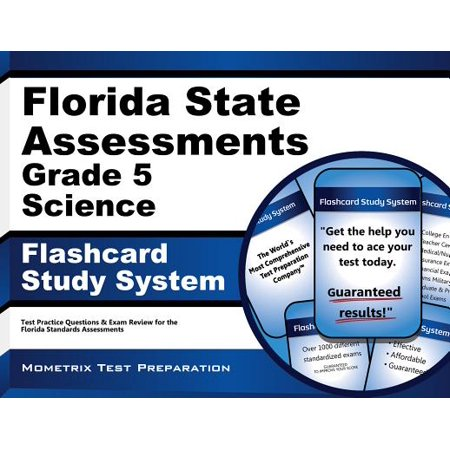Florida State Assessments Grade 5 Science Flashcard Study System: FSA Test Practice Questions & Exam Review for the Florida Standards