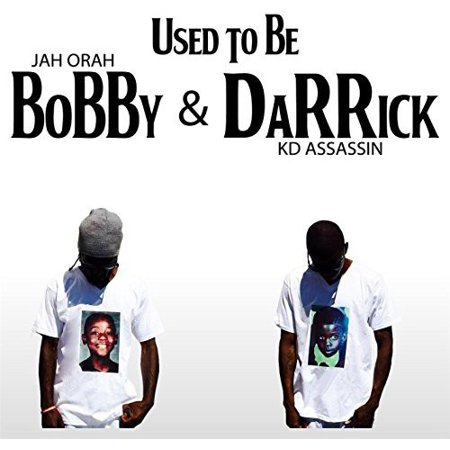 Used to Be Bobby & Darrick