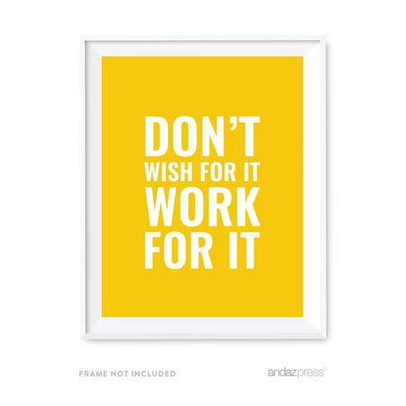 Dont Wish For It Work For It Motivational Wall Art  Inspirational Quotes For Home Office