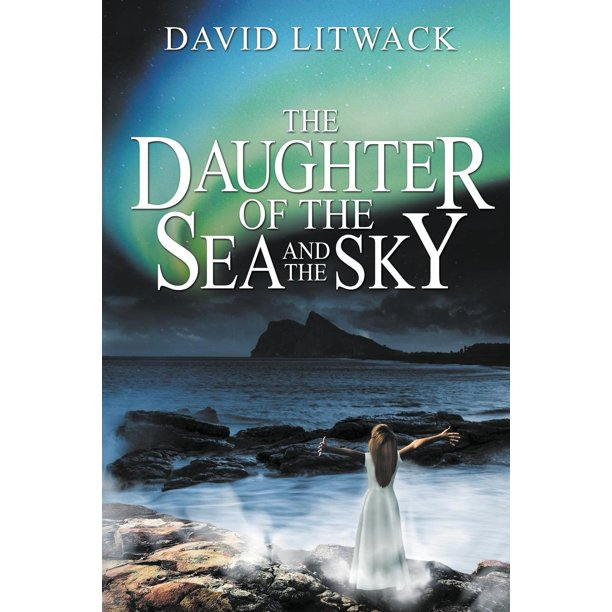 The Daughter of the Sea and the Sky (Paperback)
