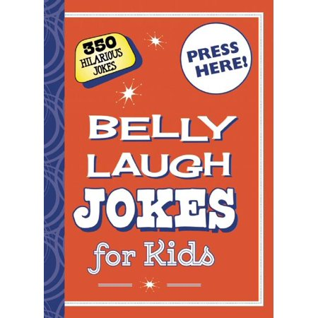 Belly Laugh Jokes for Kids : 350 Hilarious Jokes - Chinese Joke Supplies