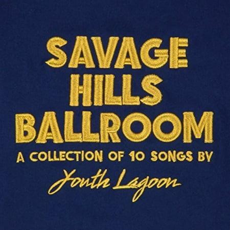 Savage Hills Ballroom (Vinyl)