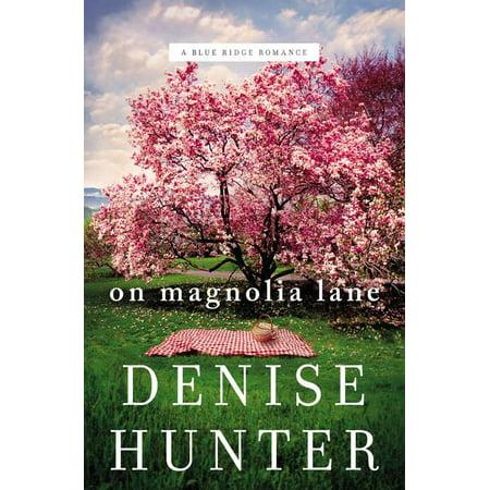 On Magnolia Lane - Lane Magnolia
