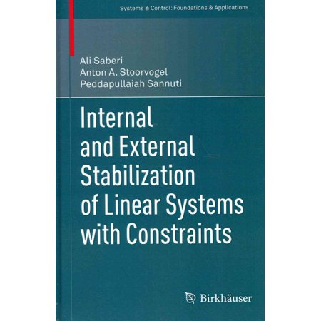 Internal and External Stabilization of Linear Systems With Contraints