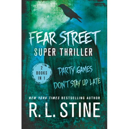 Fear Street Super Thriller : Party Games & Don't Stay Up Late