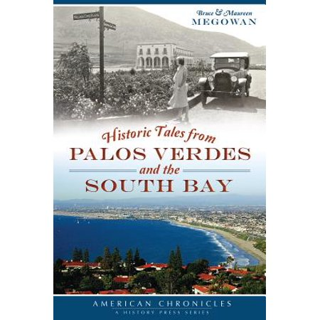 South Bay Shopping Center (Historic Tales from Palos Verdes and the South)