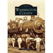 Images of America (Arcadia Publishing): Washington County (Paperback)