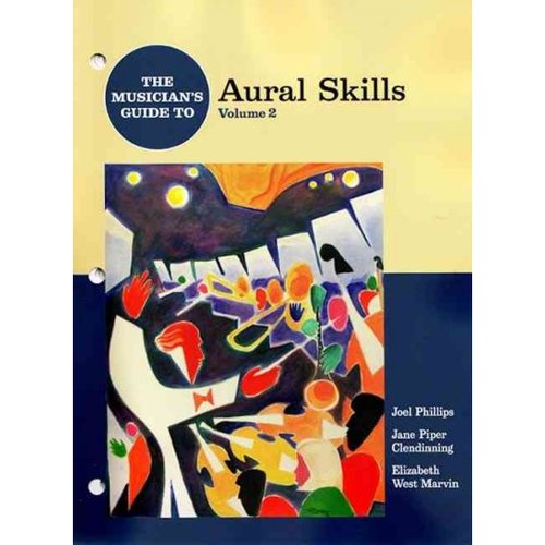 The Musician's Guide to Aural Skills, Volume 2 [With 3 CDs]