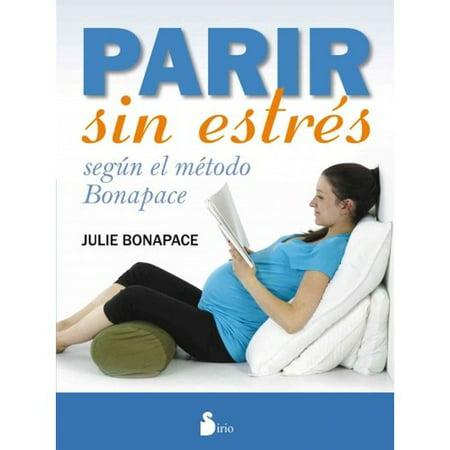 Parir Sin Estres   Giving Birth Stress Free