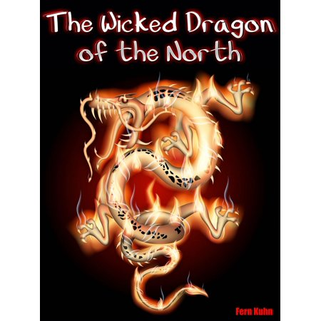 The Wicked Dragon of the North - eBook