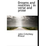 Dreams and Realities : In Verse and Prose