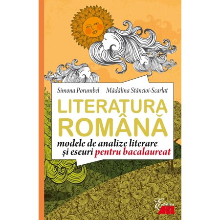 Literatura română. Modele de analize și eseuri pentru bacalaureat - eBook - Modele De Halloween