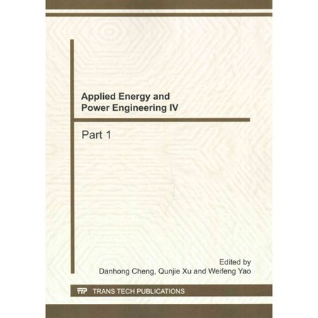 Applied Energy and Power Engineering IV: Selected, Peer Reviewed Papers from the 4th International Conference on Energy, Environment and Sustainable Development (Eesd 2014), October 25-26, 20