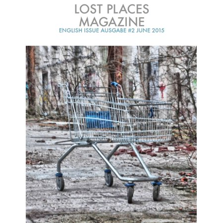 - Lost Places Magazine 2 English Issue - eBook