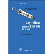 Kapitalizm Komada - Sosyalist Bir Tehis - eBook