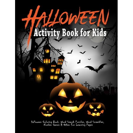 Fun Halloween Words (Halloween Activity Book for Kids: Halloween Coloring Book. Word Search Puzzles, Word Scrambles, Number Games & Other Fun Learning Pages: Halloween)