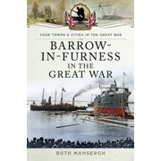 Barrow-in-Furness in the Great War - eBook