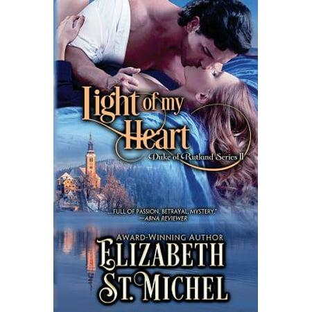 Light of My Heart : Duke of Rutland Series Book II