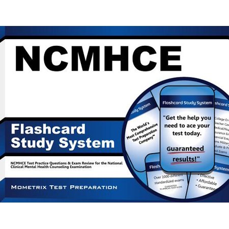 Ncmhce Flashcard Study System : Ncmhce Test Practice Questions and Exam Review for the National Clinical Mental Health Counseling