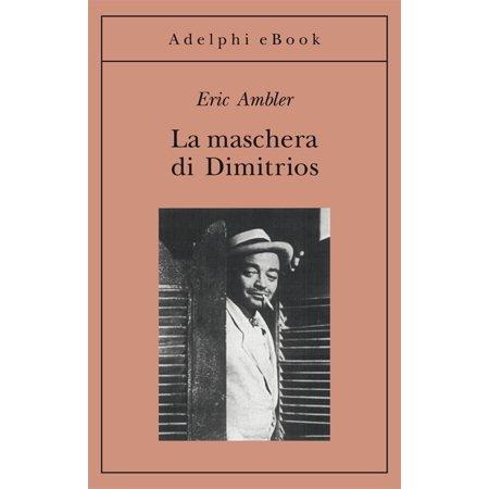 La maschera di Dimitrios - eBook](Maschera Di Halloween)