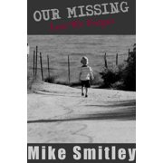 Our Missing - Lest We Forget - eBook