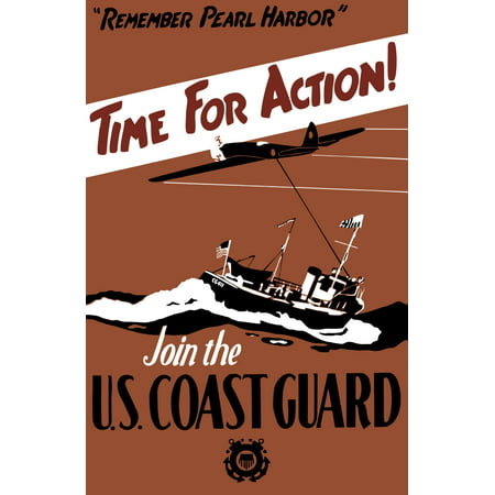 Vintage World War II poster featuring a fighter plane and a ship patrolling the sea It reads Remember Pearl Harbor Time For Action Join The US Coast Guard Poster