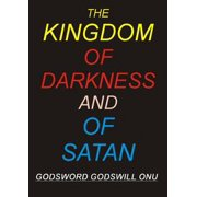 The Kingdom of Darkness and of Satan - eBook